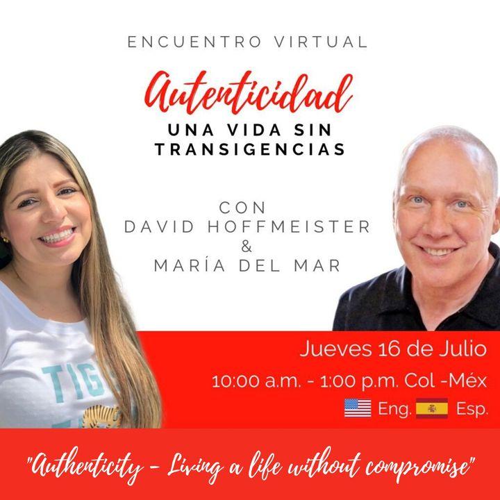 """Autenticidad - Vivir una vida sin transigencias"" with Maria del Mar and David Hoffmeister / Authenticity - Living a life without compromise"