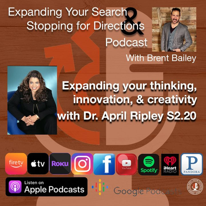 Expanding your thinking, innovation, & creativity with Dr. April Ripley S2.20