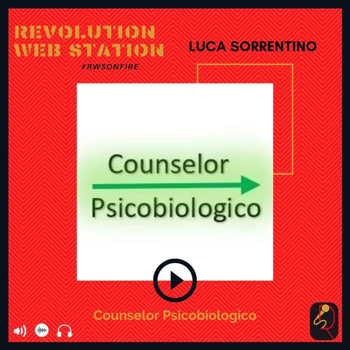 INTERVISTA LUCA SORRENTINO - COUNSELOR PSICOBIOLOGICO