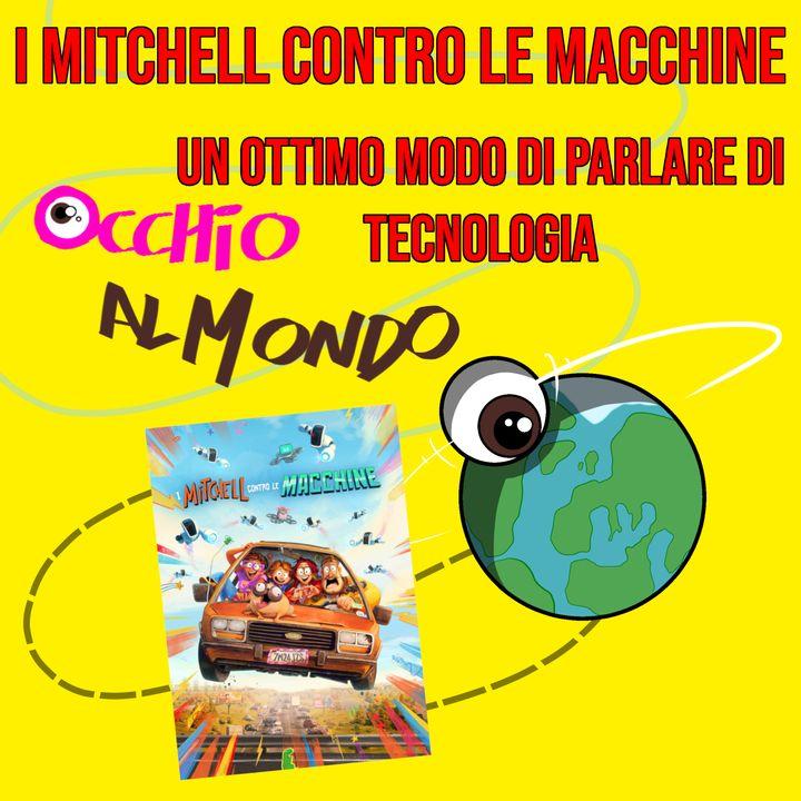 I Mitchell contro le macchine: un ottimo modo di parlare di tecnologia