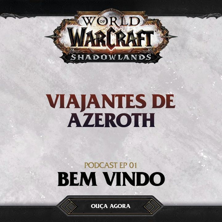 #01 - Bem-vindos a World of Warcraft ft. Mahrio Jr.