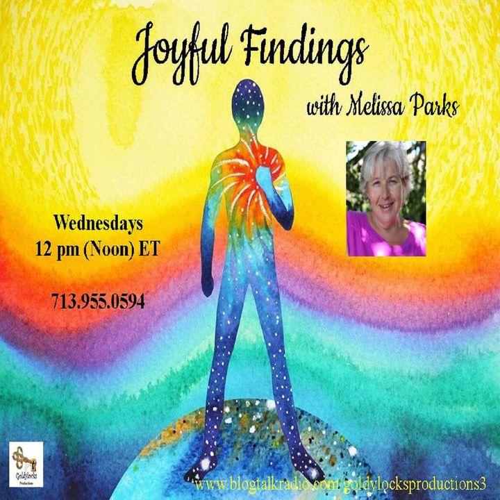 Joyful Findings Show ~ 10April2019