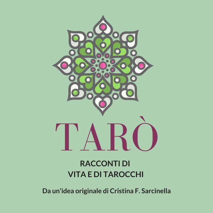 Tarò: il podcast che racconta i Tarocchi