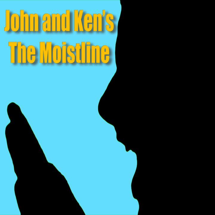 (3/29) - The Moistline!