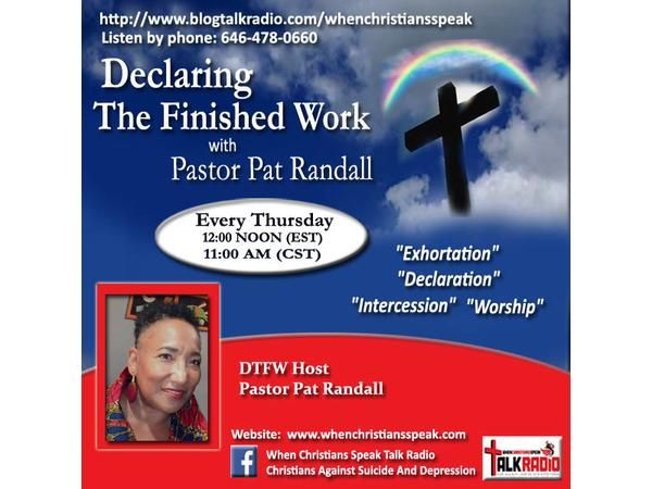 "PART 2 ""BE"" ON DECLARING THE FINISHED WORK WITH PASTOR PAT"
