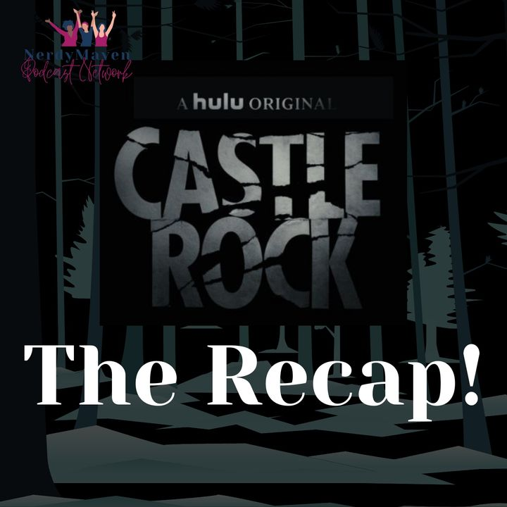 The Recap! Castle Rock
