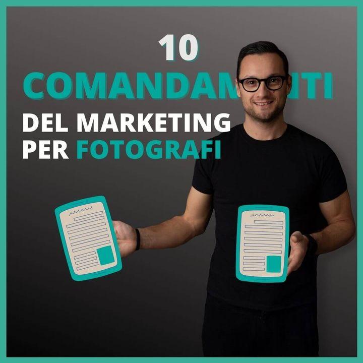 Sei in confusione o hai le idee chiare!? Schiarisci la tua mente coi 10 comandamenti del marketing