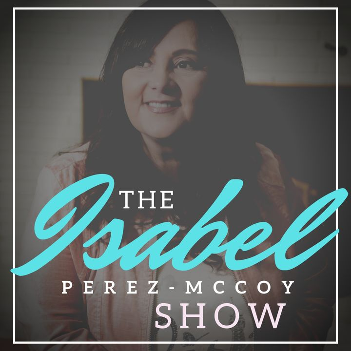 The Isabel Perez-McCoy Show