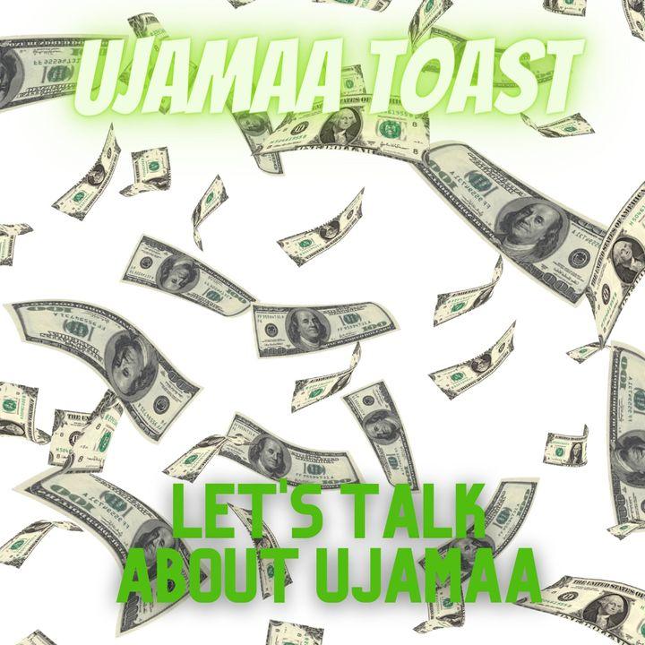 Ujamaa Toast - Let's Talk About Ujamaa