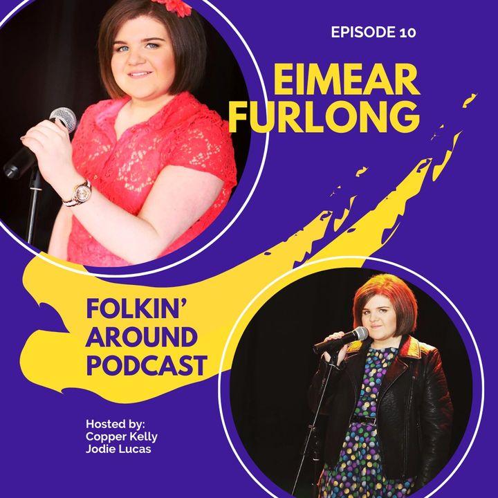 EP10 Eimear Furlong