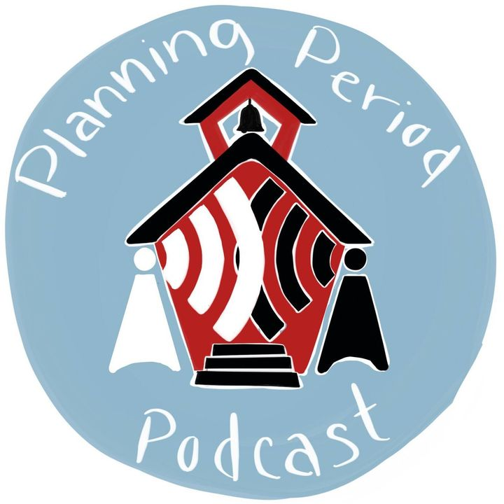 Planning Period Podcast