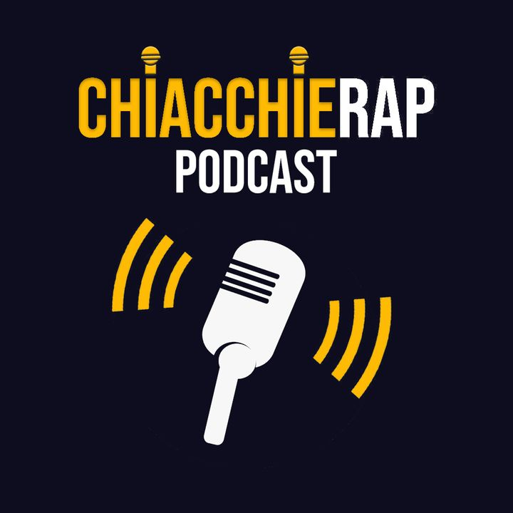 ChiacchieRap Podcast