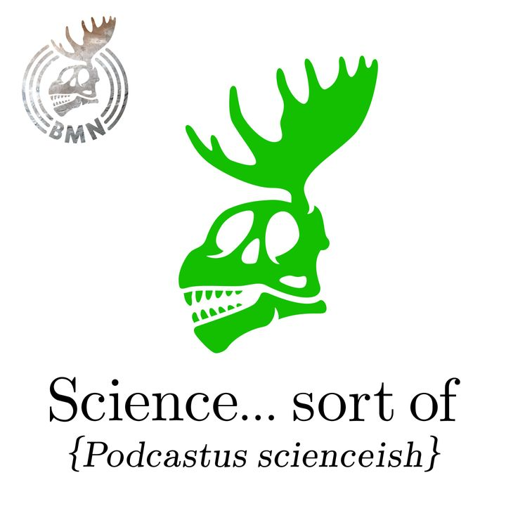 Ep 216: Science... sort of - Podcat