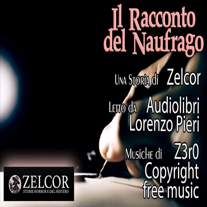 Audiolibro - Il Racconto del naufrago - Zelcor Storie Horror