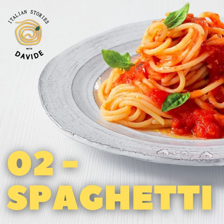 02 - Spaghetti