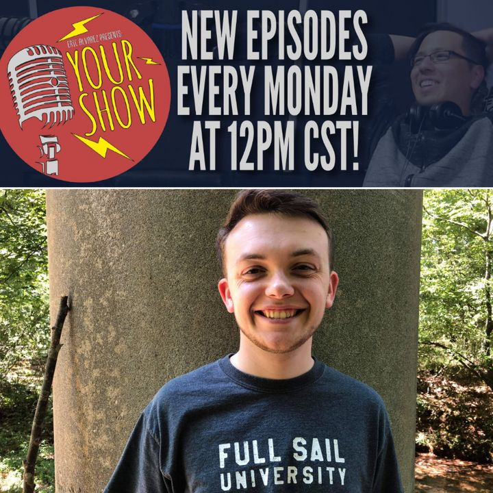 Your Show Episode 17 - Colby The Creative Writer