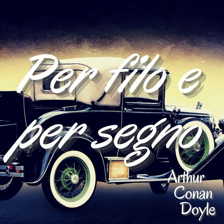 Per filo e per segno - Arthur Conan Doyle