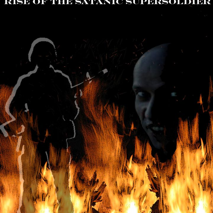SATANS ARMY PART 4 PROPHECY the rise of the underground
