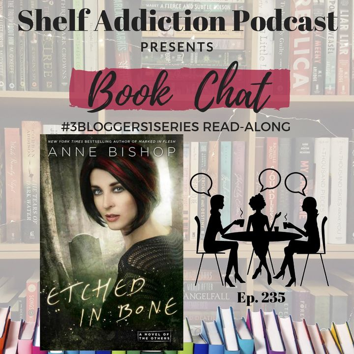 235: 3B1S | Etched in Bone (The Others #5) Read-Along Discussion