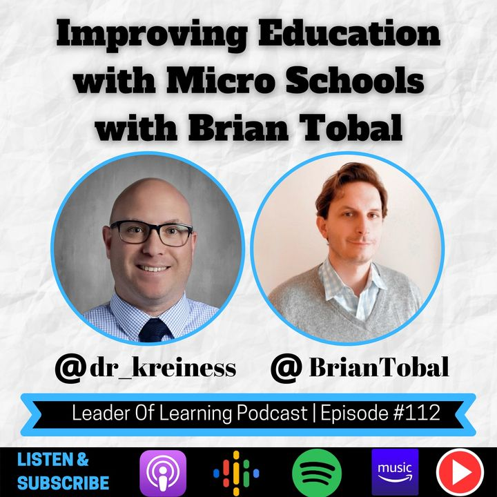 Improving Education with Micro Schools with Brian Tobal