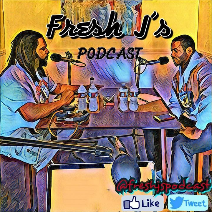 The Fresh J's Podcast Ep. 70 | Pussy For A Green Card (Feat. @lexthegawd)