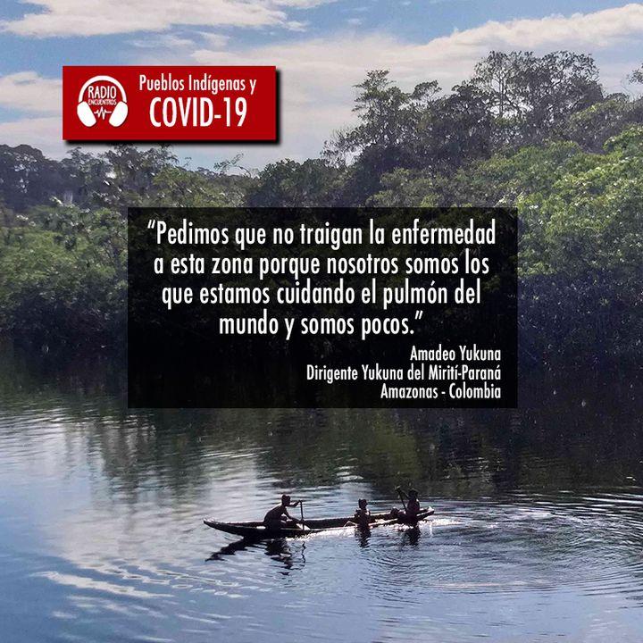 Colombia: Yukunas de Miriti-Parana esperan atención y ayuda humanitaria