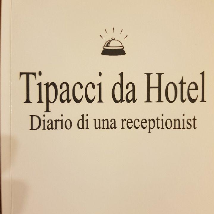 Gemma Formisano: Tipacci Da Hotel - Martedì 17 Settembre 2013