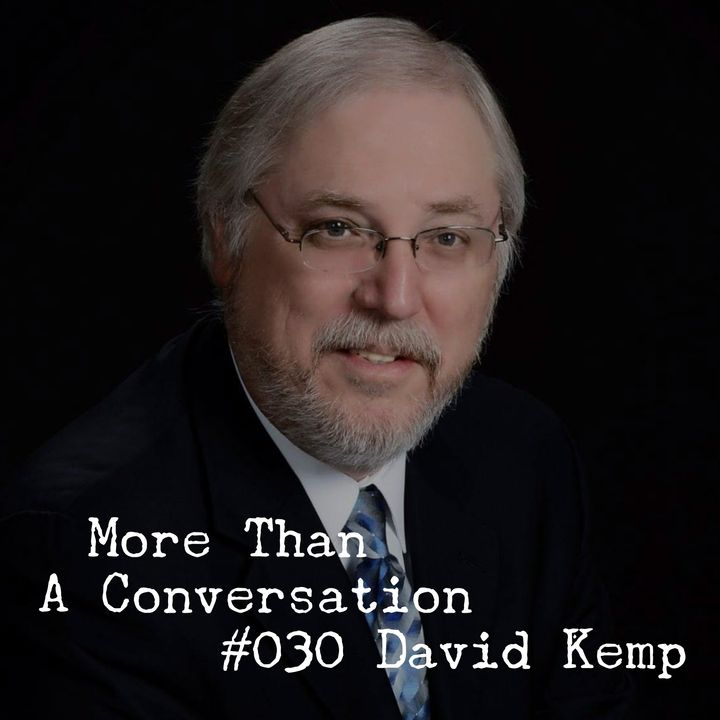 #030 David Kemp, Administrative Bishop, Church of God North Central Region