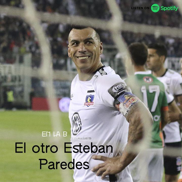 En la B: El otro Esteban Paredes