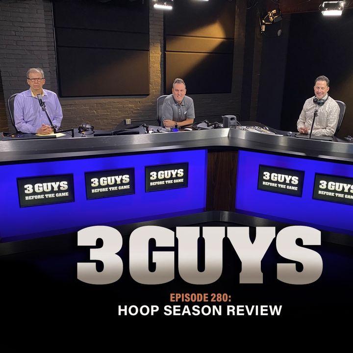 Hoop Season Review with Tony Caridi, Brad Howe and Hoppy Kercheval