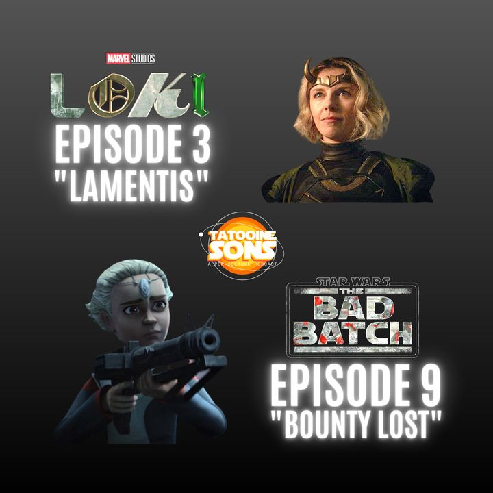 """The Bad Batch """"Bounty Lost """" Reaction   Loki """"Lamentis"""" Review"""