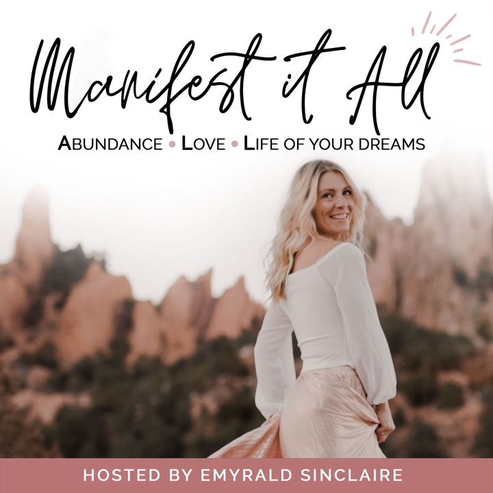Manifest It A.L.L. Podcast