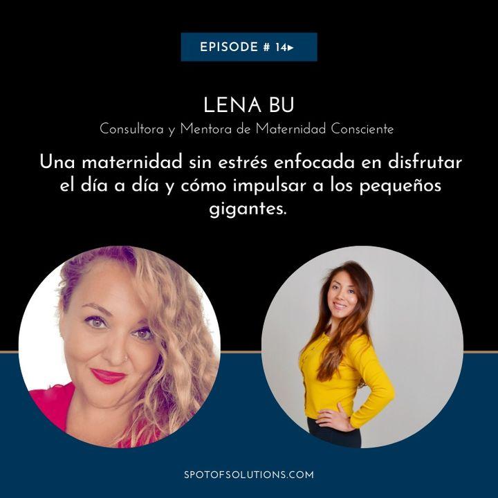 Maternidad Feliz con Lena Bu, Mentora de Mamis E14