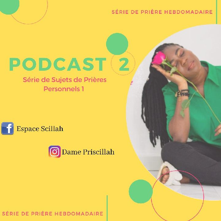 Podcast 2, Série de Prière personnelle 1