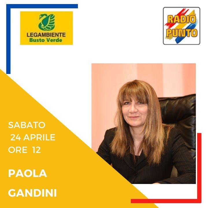 Paola Gandini di LEGAMBIENTE BUSTOVERDE. Intervista alla presidente della sezione bustocca.