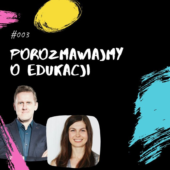 Co edukacja ma wspólnego ze sztuczną inteligencją? - Mirek Burnejko i PoE #003