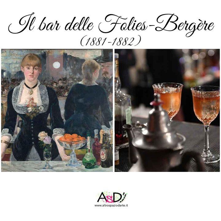 Episodio 8 - Il bar delle Folies Bergère (1881-1882) - 04/6/2020
