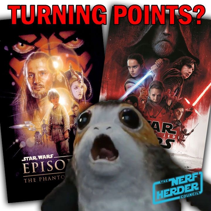 "Turning Points: ""The Phantom Menace"" vs. ""The Last Jedi"" - NHC: July 15, 2018"