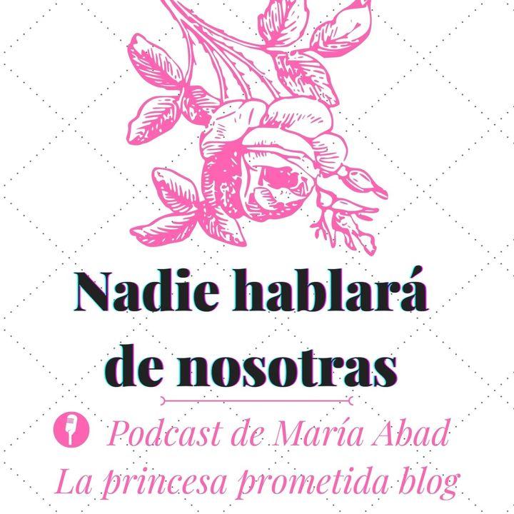 Nadie hablará de nosotras by María Abad 1x01