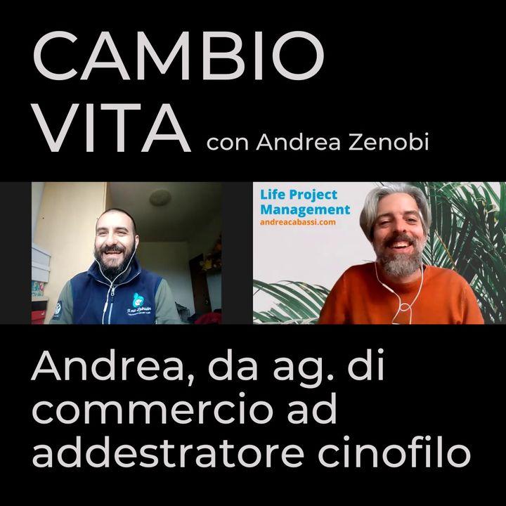 Andrea, da ag. di commercio ad addestratore cinofilo