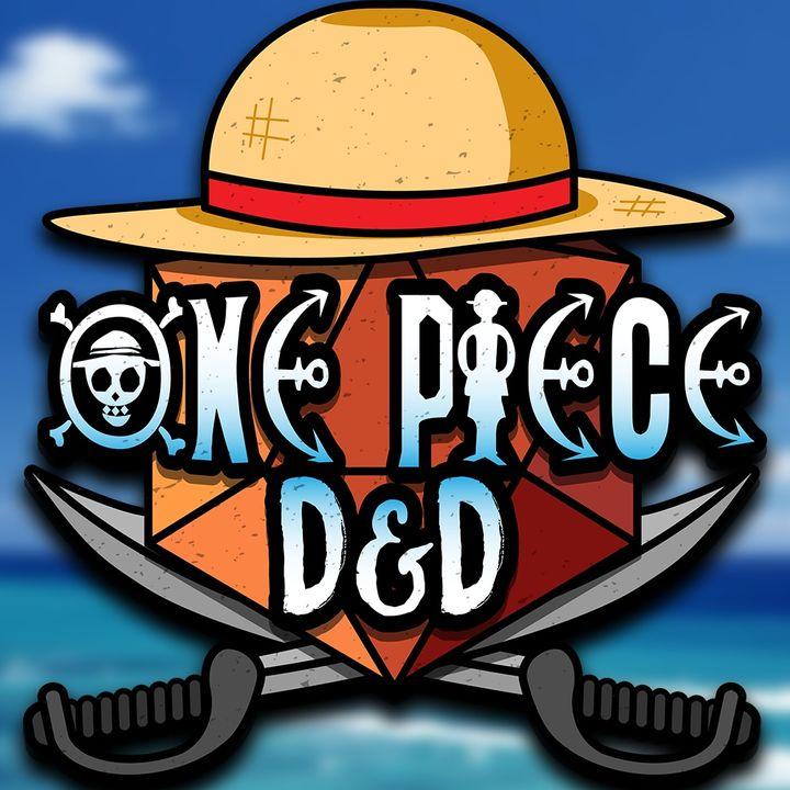 """ONE PIECE D&D #26   """"Spaceship Waltz"""""""