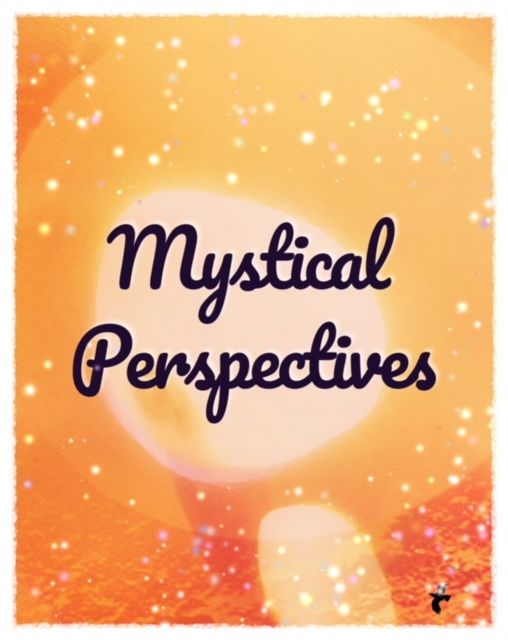 Mystical Perspectives, Spirit Speaks