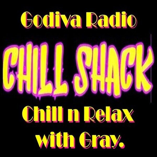 6th May 2021 The Chill Shack with Gray playing you choons to Relax and Chill.