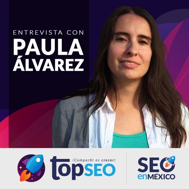 🥇Mujeres SEO entrevista con Paula Alvarez
