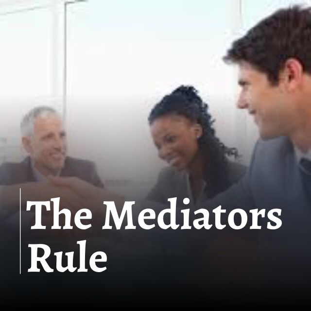 The Mediators Rule