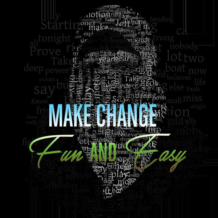 Make Change Fun And Easy