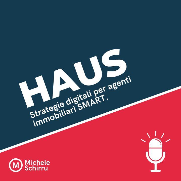 HAUS: Strategie digitali per Agenti Immobiliari SMART