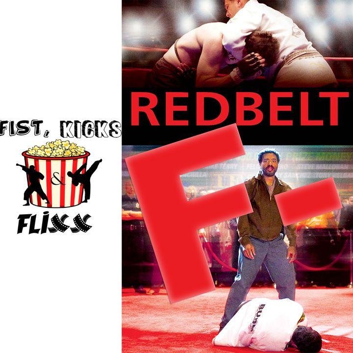 Episode 21 - Red Belt movie is bad