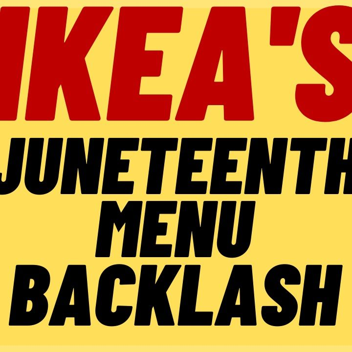 IKEA Celebrates Racial Stereotypes For Juneteenth