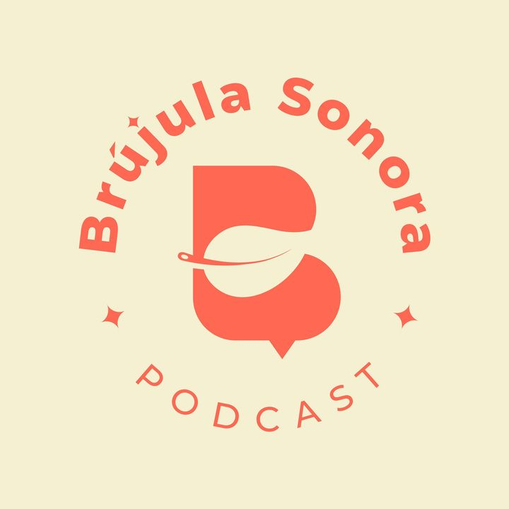 Brújula Sonora Podcast